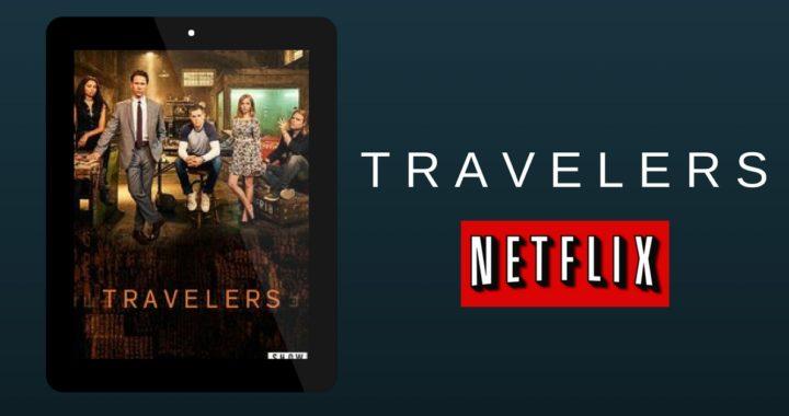 travelers on netflix